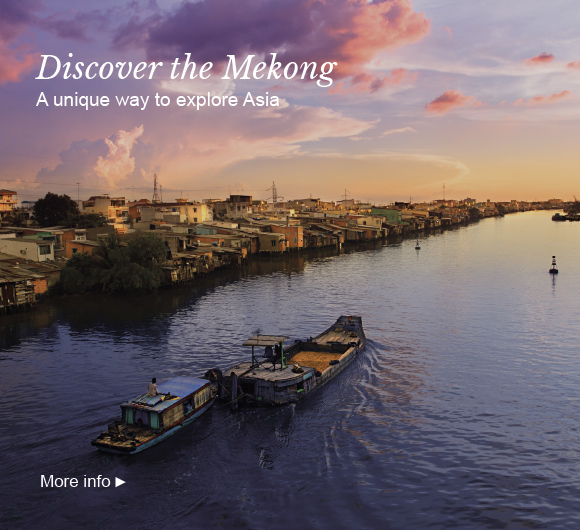 Discover the Mekong - A unique way to explore Asia